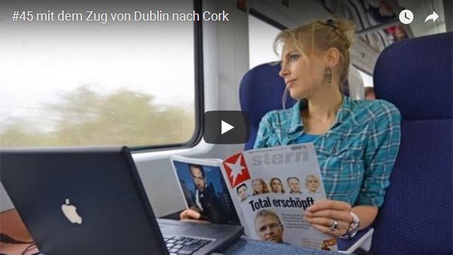 ElischebaTV_045_640x360 im Zug von Dublin nach Cork